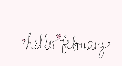 Hello february tumblr images