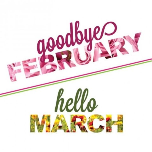 Welcome March Good Bye February Month Images