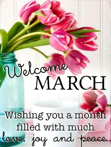 Welcome March Quotes And Sayings with Flowers