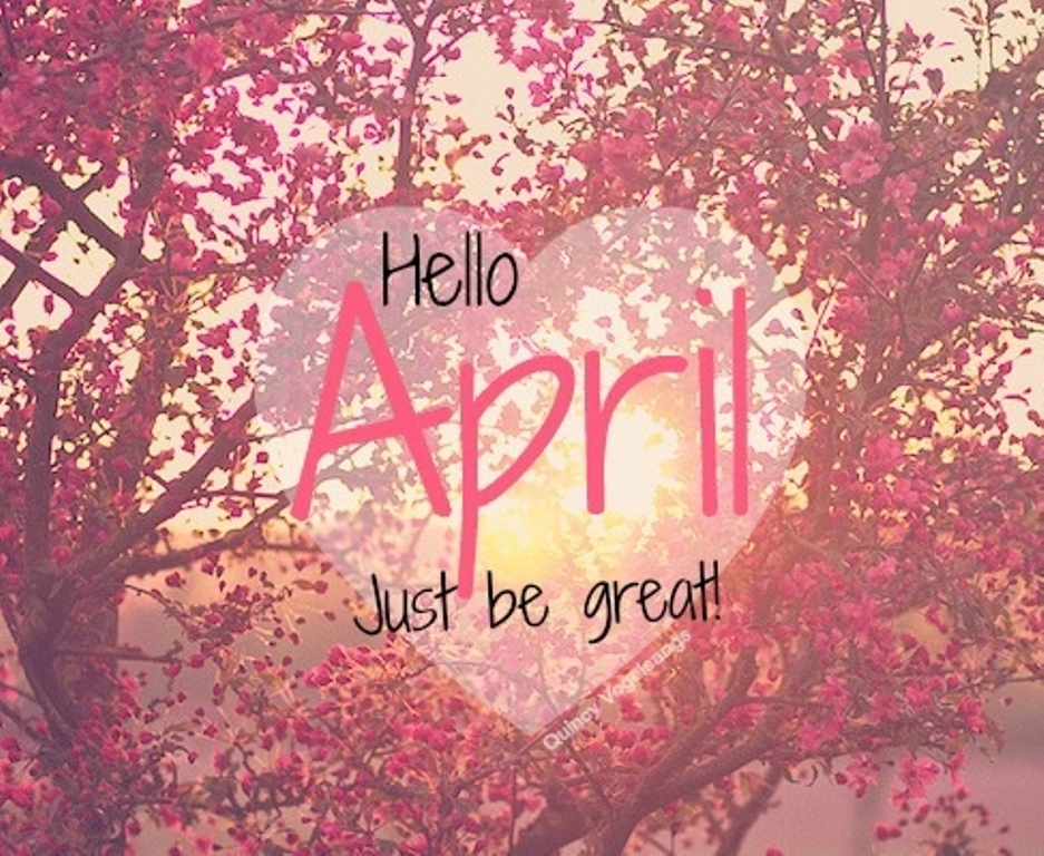 Hello April Images and Quotes