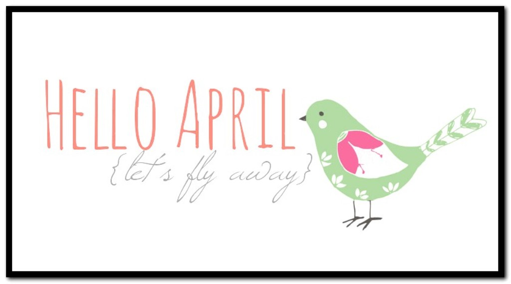 Hello April Quotes Tumblr