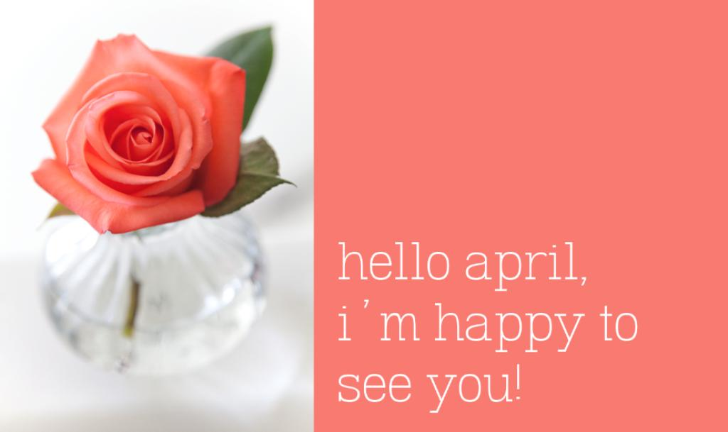 Hello April Quotes and Messages