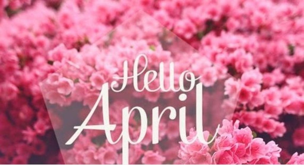 Hello April Status, Hello April Images and Pictures, Hello April Quotes