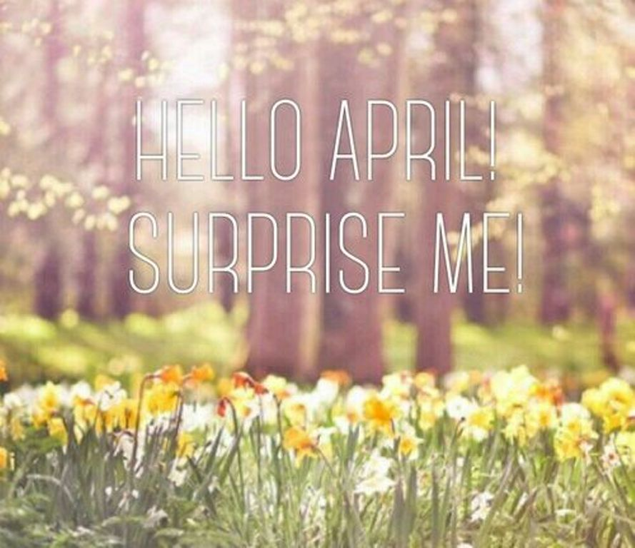 Hello April Surprise Me