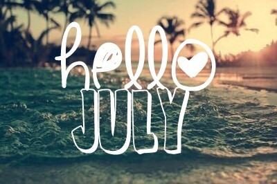 Hello July Tumblr Quotes and Sayings