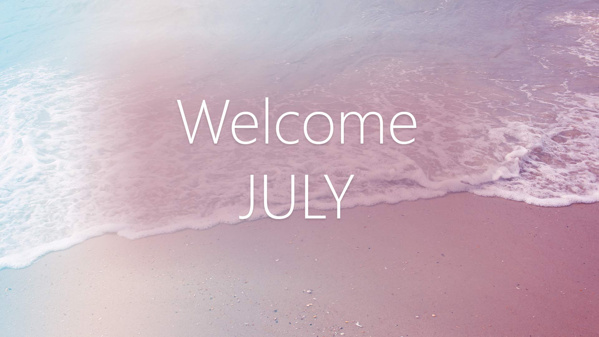 Welcome July Summer Images