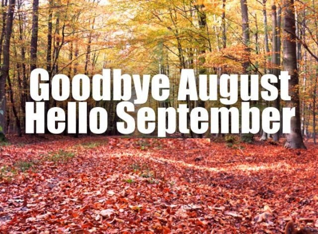 Goodbye August Hello September Pictures Tumblr