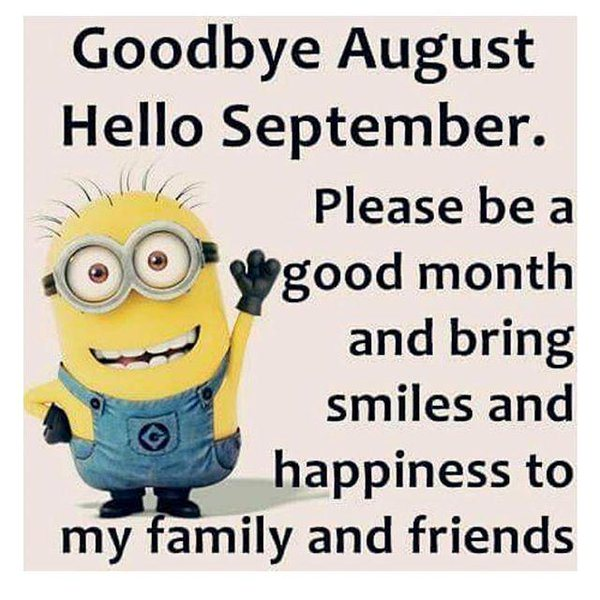Hello September Goodbye August Quotes